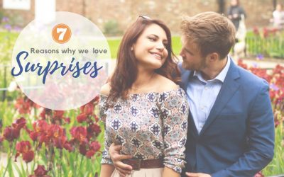 How SURPRISES can grow a loving relationship – our 6 reasons