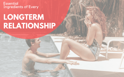 Successful Long Term Relationships Have These Two Essential Ingredients